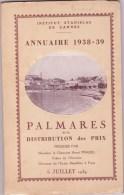 CANNES INSTITUT STANISLAS, Annuaire Et Palmarès 1938 - 1939 - Diploma & School Reports