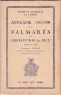 CANNES INSTITUT STANISLAS, Annuaire Et Palmarès 1937 - 1938 - Diploma & School Reports
