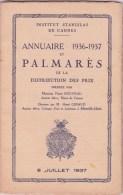CANNES INSTITUT STANISLAS, Annuaire Et Palmarès 1936 - 1937 - Diploma & School Reports