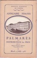 CANNES INSTITUT STANISLAS, Annuaire Et Palmarès 1934 - 1935 - Diploma & School Reports