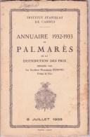 CANNES INSTITUT STANISLAS, Annuaire Et Palmarès 1932 - 1933 - Diploma & School Reports