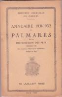 CANNES INSTITUT STANISLAS, Annuaire Et Palmarès 1931 - 1932 - Diploma & School Reports