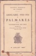 CANNES INSTITUT STANISLAS, Annuaire Et Palmarès 1930 - 1931 - Diploma & School Reports