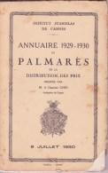 CANNES INSTITUT STANISLAS, Annuaire Et Palmarès 1929 - 1930 - Diploma & School Reports