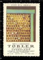 Old Original Swiss Poster Stamp(cinderella Vignette Reklamemarke) Tobler Chocolate - Beekeeping Bee Nesselsucht Honig - Abeilles