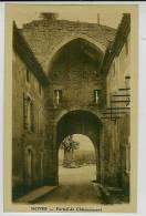 Département 13 Bouches Du Rhone, NOVES, Portail De Chateaurenard (couleur Brun) - Zonder Classificatie