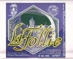 Affiche-La Follie -Bière Brassée à La Brasserie à Vapeur De Pipaix Pour Le Vieux Moulin D´Ecaussinnes-Rare-Top Quality - Affiches