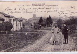 Athienville..environ De Lunéville..animée..après Occupation Allemande..Guerre 1914-1918..militaires - France