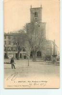 Pertuis : Place Mirabeau Et L'Horloge. Dos Simple. 2 Scans. Edition Brun - Pertuis