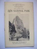 Zion Utah 1921  National Park Guide Photos Carte Montagne Nature  Usa - Amérique Du Nord