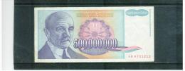 JUGOSLAWIEN , YUGOSLAVIA ,     500 Million Dinara    , 1993  ,    Pick #134      , - Yugoslavia
