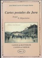 Argus Et Répertoire Des Cartes Postales Du Jura - Cantons De BLETTERANS Et VOITEUR - Boeken