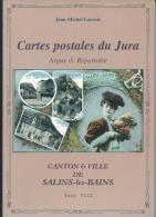 Argus Et Répertoire Des Cartes Postales Du Jura - Canton Et Ville De SALINS-les-BAINS - Books