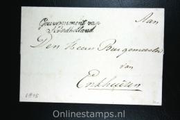 Nederland:cover Gouvernement Van Noordholland Naar Burgemeester Van Enkhuizen, 1815 Waszegel - Niederlande