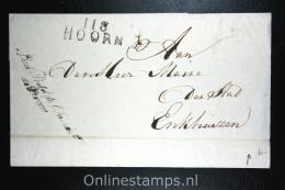 """Nederland: Cover 1813, Naamstempel Hoorn Naar Enkhuizen Portvrijdom  Sous Prefet De L""""Arrondis. De Hoorn,adelaarsstempel - Niederlande"""
