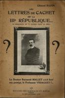 Les LETTRES DE CACHET De La IIIème République-Le Docteur R.Mallet A -t-il Livré Son Protègé? - History