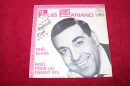 LUIS MARIANO  °  NOEL BLANC / NOEL POUR UN ENFANT ROI - Christmas Carols