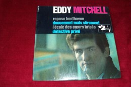 EDDY  MITCHELL  °°   4 TITRES REF 70 654  /  Repose Beethoven - Vinyles