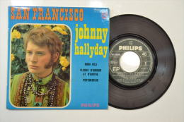45T Johnny Hallyday San Francisco - Vinyles