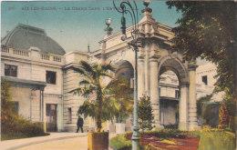Carte Postale Ancienne De Savoie - Le Grand Café, L'entrée - Aix Les Bains