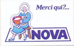AUTOCOLLANT     MERCI QUI? ... MAMIE NOVA  Dimension (11 Cm X 7cm) - Stickers