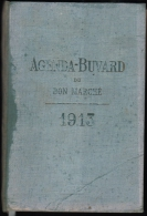 AGENDA BUVARD Du BON MARCHE 1913 - Hors-Texte La France Sur Terre, Mer Et Dans L'Air - Books, Magazines, Comics