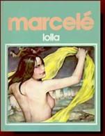 LOLLA EO BE DARGAUD 03-1983 Marcele Philippe - Editions Originales (langue Française)