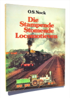 TRAIN / TREIN / Die Stampende Stomende LOCOMOTIEVEN - O.S. Nock (De Haan, 1976) - Sachbücher