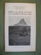 Origin Of The Scenic Features Of The Glacier National Park Usa 1921 Photos Carts - Amérique Du Nord