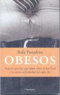 OBESOS - RAFA PANADERO - TODO LO QUE HAY QUE SABER SOBRE EL FAST FOOD Y LA NUEVA ENFERMEDAD DEL SIGLO XXI - Health & Beauty