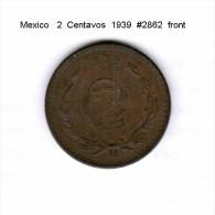 MEXICO    2  CENTAVOS  1939  (KM # 419) - Mexico