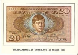 POSTAL DE ESPAÑA DE UN BILLETE DE YUGOSLAVIA DE 20 DINARS DEL AÑO 1936 (BANKNOTE) - Monedas (representaciones)