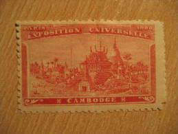Paris France 1900 Exposition Universelle Cambodia Cambodge Poster Stamp Label Vignette Viñeta Cinderella - Cambodia