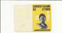 Tessera Gioventù Italiana Del Littorio Gil G.i.l. Pnf Il Figlio Della Lupa Venezia Anno Xvi 019 - Vecchi Documenti