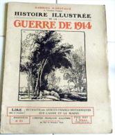 Militaria-Histoire Illustrée Guerre1914-F99-Coucy Montdidier Roye Soissons Pouilly Verberie Tilloloy Crépy Senlis Méry L - Journaux - Quotidiens