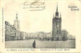 COURTRAI - Le Beffroi Et La Grande Place - Wachttoren En De Groote Markt - Edit. F. De Ruyter, Huy - Kortrijk