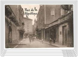 CPA 46 FIGEAC /  RUE DE LA REPUBLIQUE - Figeac