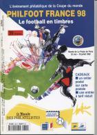 Le Monde Des Philatélistes PHILFOOT FRANCE 98 Le Football En Timbres - Frans