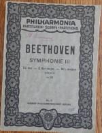 "BEETHOVEN - Symphonie III  - ""Eroïca"" Héroïque  - Op. 55 - Editions Philharmonia Vienne - A-C"