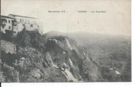 MACEDOINE 1916 - VODENA - Les Cascades - Macédoine