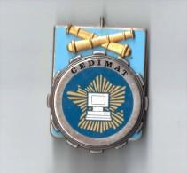 INSIGNE CEDIMAT - Centre Etudes Développement Informatique Matériel Armée De Terre - FRAISSE G 3632 - Armée De Terre