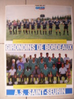 FOOT MAGAZINE - POSTER ONZE MONDIAL - SAISON 1990 / 91 - EQUIPE GIRONDINS DE BORDEAUX (RECTO) / TOULOUSE FC (VERSO) - Habillement, Souvenirs & Autres