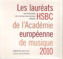 CD Concert Des Lauréats HSBC De L'Académie Européenne De Musique 2010. - Klassik