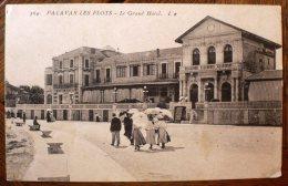 PALAVAS-LES-FLOTS (34) Le Grand Hotel. Animee - Palavas Les Flots