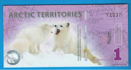 ARCTIC TERRITORIES - 1 Dolar 2012 SC - Billets
