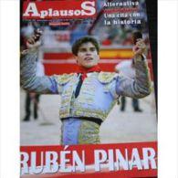 Aplausos, Semanario Taurino (Hebdomadaire Des Corridas, Valencia, Espagne) N° 1615 : Ruben Pinar - Revues & Journaux