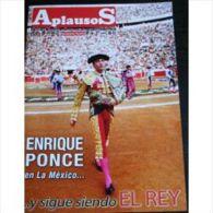 Aplausos, Semanario Taurino (Hebdomadaire Des Corridas, Valencia, Espagne) N° 1638 : Enrique Ponce - Revues & Journaux