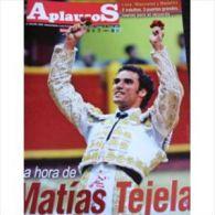 Aplausos, Semanario Taurino (Hebdomadaire Des Corridas, Valencia, Espagne) N° 1639 : Matias Tejela - Revues & Journaux