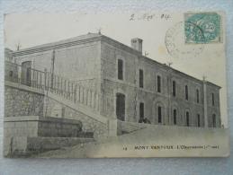 CPA 84 LE MONT VENTOUX - Vers Bedouin  - L'observatoire ( 1er Vue )  - Sur Le Côté La Fontaine D'eau  1904 - France