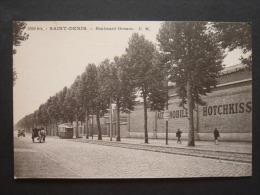 E489 . CPA 93 SAINT DENIS BOULEVARD ORNANO . AUTOMOBILE HOTCHKISS - Saint Denis